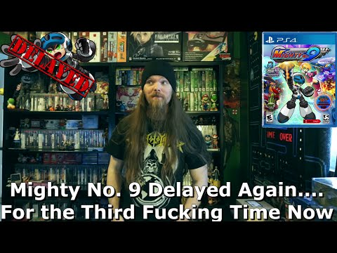 Mighty No. 9 Delayed Again....For the Third Fucking Time Now