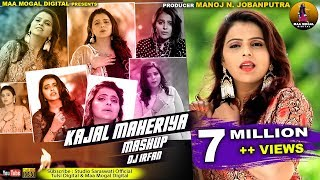 Kajal Maheriya Mashup  Dj Irfan 2019  Latest Video Present By Maa Mogal Digital