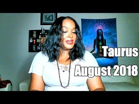 Facing The Matador. Taurus August 2018