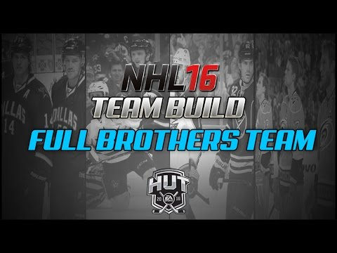 NHL 16 HUT Team Build – Full Brothers Team