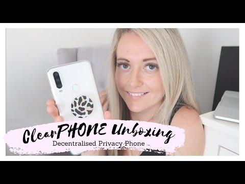 UNBOXING: My New ClearPHONE | Decentralised Smart Phone Review.