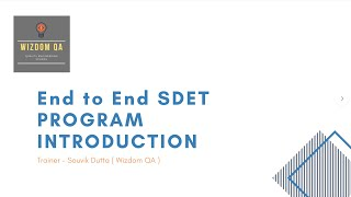 May 2020 SDET Program - Introductory session