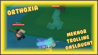 Meknor Trolls Orthoxia - ROBLOX