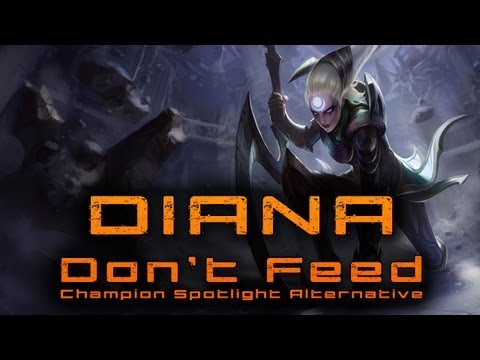 Don't Feed Diana - Champion Spotlight Alternative