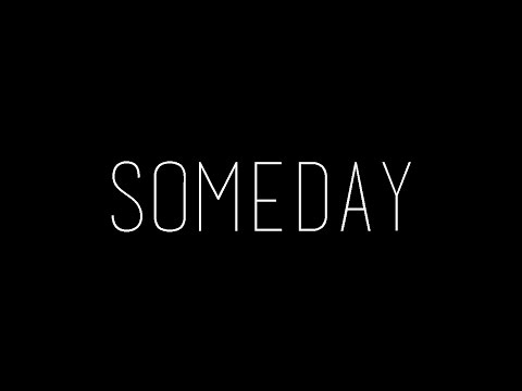 """""""Someday"""" - A Short Film by X-2 Group 3"""