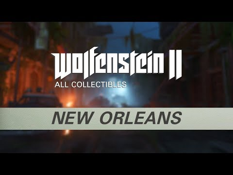 Wolfenstein 2 - New Orleans - All Collectibles (Gold, Starcards, Concepts, Toys, Records, Readables)