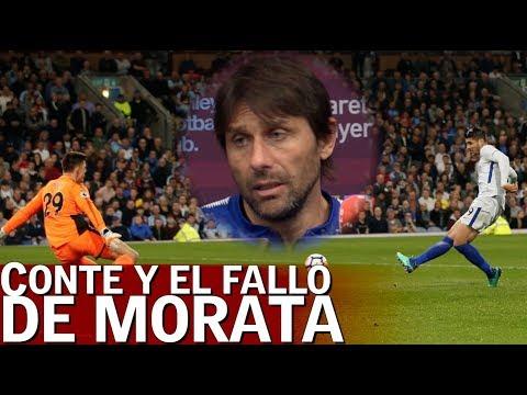 Burnley 1 - Chelsea 2 | Conte habla del fallo de Morata | Diario AS