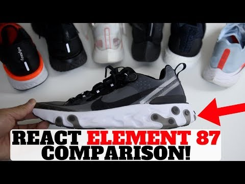 NIKE REACT ELEMENT 87 VS EPIC REACT VS ULTRA BOOST & MORE!!