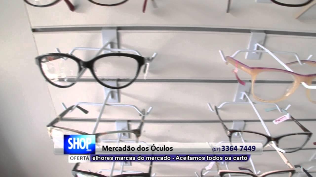 14bb40067 ÓCULOS DE GRAU EM RIO PRETO - MERCADÃO DOS ÓCULOS - S03 - YouTube