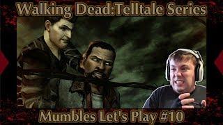 Working The Farm! - Telltale Walking Dead Season 1 -  Mumbles Let