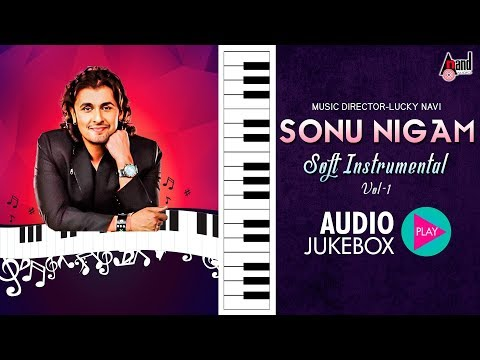 Soft instrumental Sonu Nigam Vol-1 | Jukebox 2018 | Kannada Movie Songs instrumental
