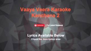 Vaaya Veera Karaoke Kanchana 2 Karaoke