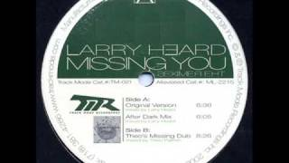 Larry Heard - Missing You (Original Version)