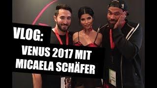 VLOG: Venus 2017 mit MICAELA SCHÄFER