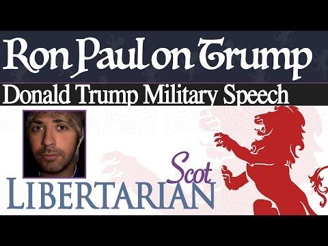 Donald Trump Military Speech: Ron Paul on Donald Trump