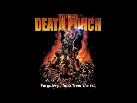 Five Finger Death Punch - Remember Everything [Purgatory (Tales From The Pit)]