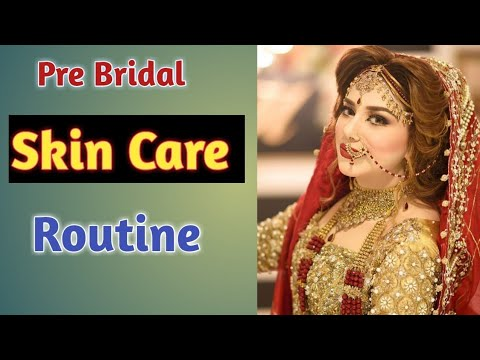 Bridal Skin Care Routine Before Marriage At Home Beauty Tips In Urdu/Hindi