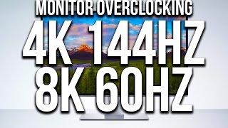 4k 144hz 8k 60hz jetzt fr jeden monitor overclocking