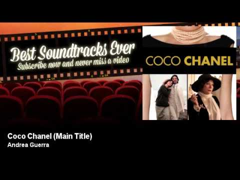 Andrea Guerra - Coco Chanel - Main Title - Best Soundtracks Ever