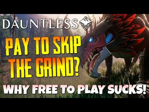 "Dauntless - ""Pay To Skip The Grind?!""..Free to Play Monster Hunter World! - #PayToWin"