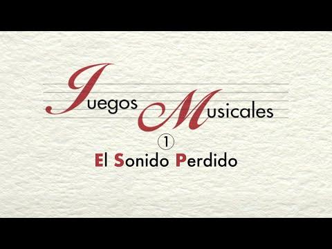 JUEGOS MUSICALES: 1. El sonido perdido