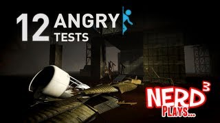 Nerd³ Plays with Mods! 12 Angry Tests - Portal 2 Mod