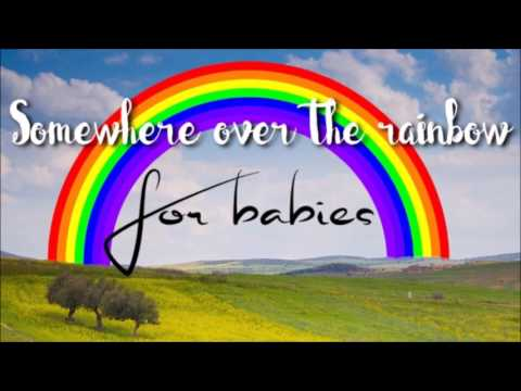 1 Hour - Somewhere Over the Rainbow - Baby version