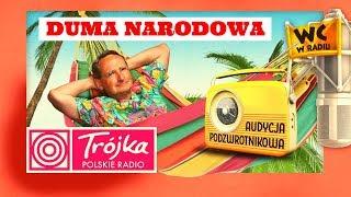 DUMA NARODOWA -Cejrowski- Audycja Podzwrotnikowa 2019/05/04 Program III Polskiego Radia