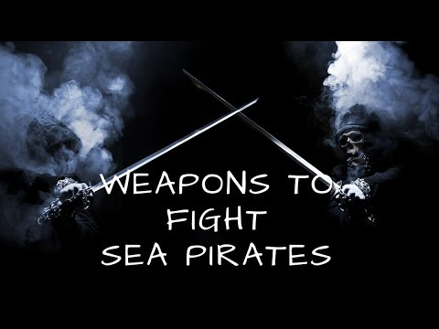 Top 18 Anti Piracy Weapons to Fight Pirates