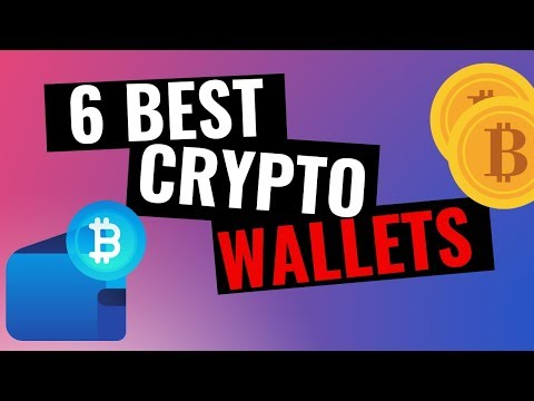 6 Best Crypto Wallets in 2020