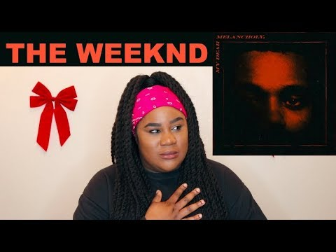 The Weeknd - My Dear Melancholy, EP |REACTION|