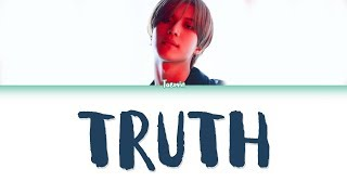 [3.05 MB] TAEMIN (태민) – TRUTH Lyrics (Color Coded/HAN/ROM/ENG)