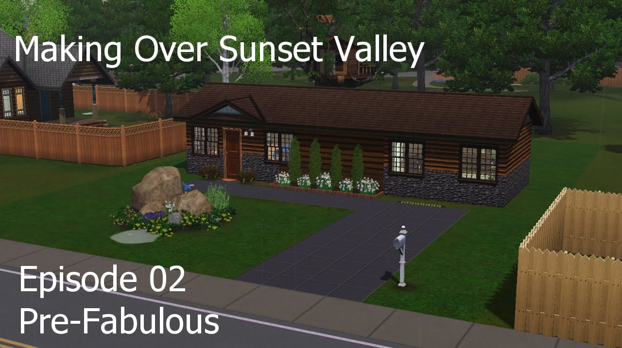 Pre-Fabulous - Sunset Valley Makeover Ep 02 - Sims 3
