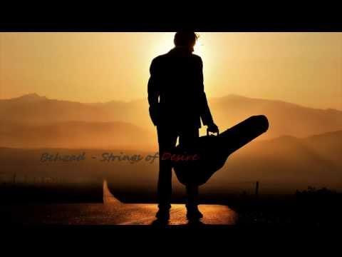 Behzad Aghabeigi - Strings of Desire  ▄ █ ▄ █ ▄