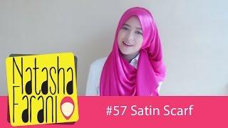 # 57 Hijab Tutorial - Natasha Farani (Satin Scarf)