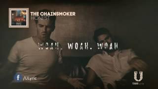 Video The Chainsmokers   honest lyrics   YouTube download MP3, 3GP, MP4, WEBM, AVI, FLV Februari 2018