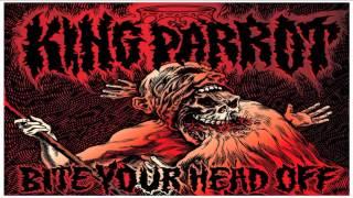 King Parrot - Bite Your Head Off  [Full Album]