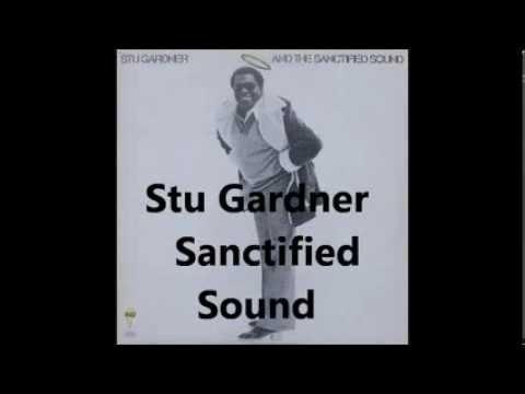 Stu Gardner - Sanctified Sound