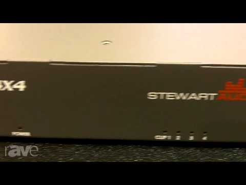 InfoComm 2013: Stewart Audio Tells Us About DSP 4X4