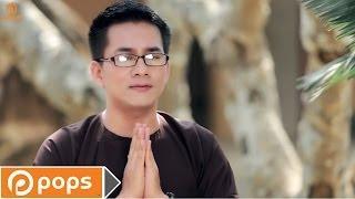 Chắp Tay Lạy Phật Dược Sư - Huỳnh Nguyễn Công Bằng [Official]