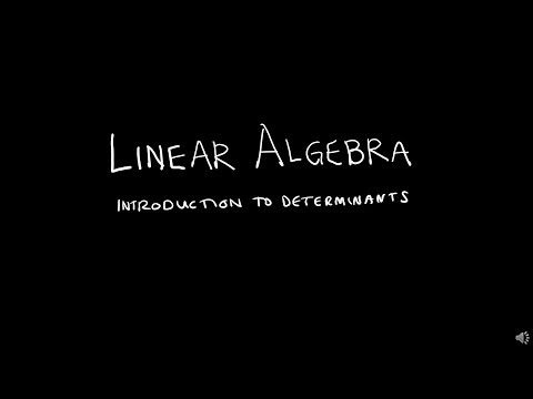 linear-algebra-3.1.1-introduction-to-determinants