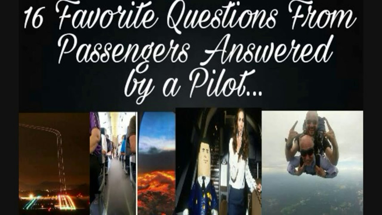 16Favorite Questions From Passengers Answered byaPilot