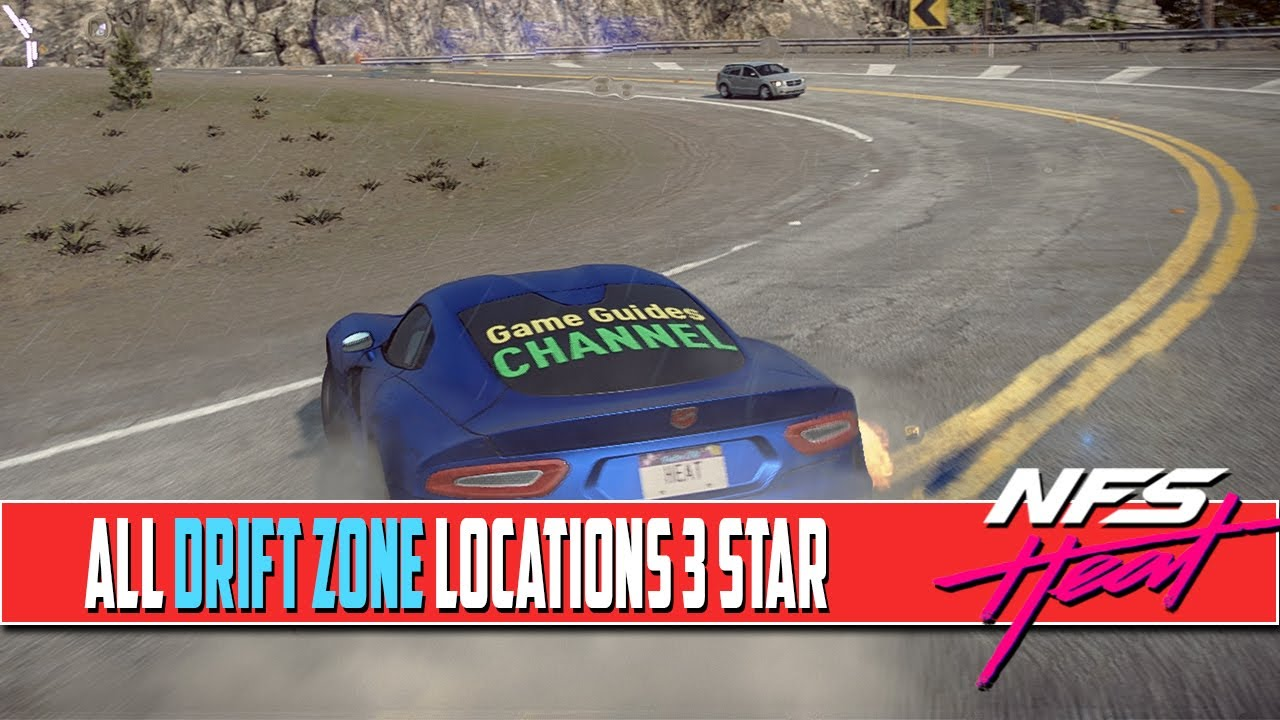 Need For Speed Heat All Drift Zone Locations 3 Stars Drift Drift