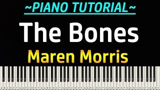 Gambar cover Maren Morris - The Bones (Piano Tutorial)