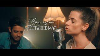 Fleetwood Mac - Big Love (Cover)