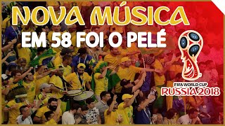 Nova música da torcida do Brasil na Copa da Rússia