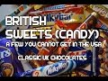Classic British Chocolate Sweets - UK Candy Bars -