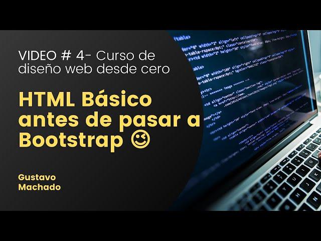 ✔️ HTML Básico antes de empezar con Bootstrap 📣 Diseño web desde cero