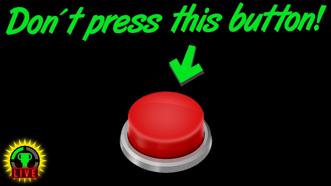 GTLive: Don't Press This Button! - GTLive: Don't Press This Button!