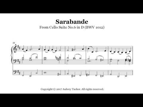 Organ: Sarabande From Cello Suite No.6 In D (BWV 1012) - J.S. Bach